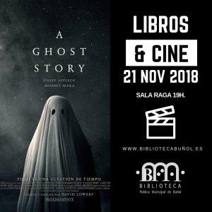 Libros & Cine: A Ghost Story @ Biblioteca Pública Municipal de Buñol. Sala Raga.