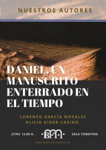 Nuestros Autores: Un manuscrito enterrado en el tiempo @ Biblioteca Pública Municipal de Buñol. Sala La Tomatina
