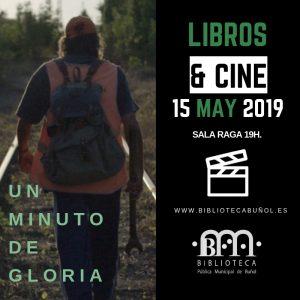 Libros & Cine: Un minuto de gloria @ Biblioteca Pública Municipal de Buñol Cronista Fernando Galarza. Sala Raga