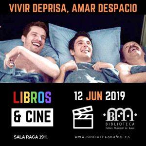 Libros & Cine: Vivir deprisa, amar despacio @ Biblioteca Pública Municipal Cronista Fernando Galarza. Sala Raga