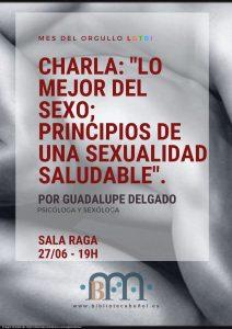 """Mes del Orgullo: Lo mejor del sexo; principios de una sexualidad saludable @ Sala Raga. Biblioteca Pública Municipal de Buñol """"Fernando Galarza"""""""