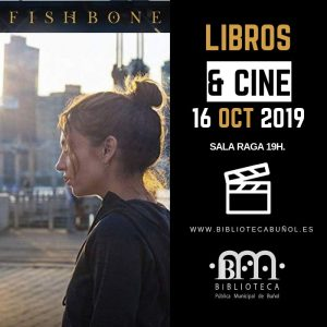 Libros&Cine: Fishbone @ Biblioteca Pública Municipal de Buñol