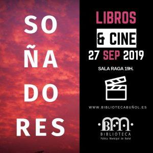 Libros&Cine: Soñadores @ Biblioteca Pública Municipal de Buñol